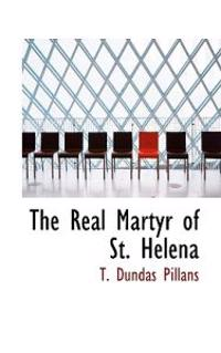 The Real Martyr of St. Helena