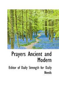 Prayers Ancient and Modern
