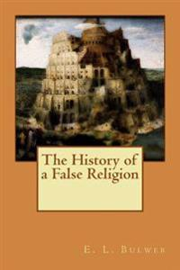 The History of a False Religion