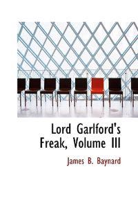 Lord Garlford's Freak