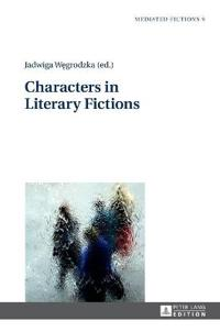 Characters in Literary Fictions