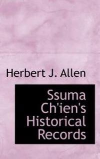 Ssuma Ch'ien's Historical Records