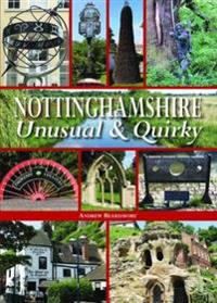 Nottinghamshire unusual & quirky