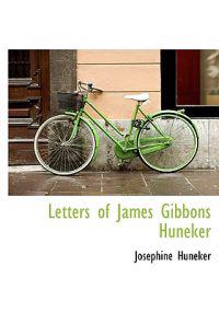 Letters of James Gibbons Huneker