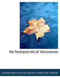 The Panchatantraka of Vishnusarman