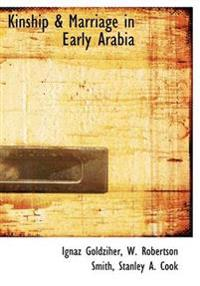 Kinship & Marriage in Early Arabia