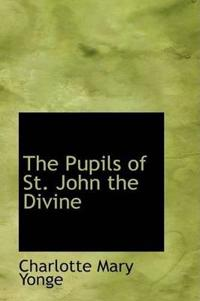 The Pupils of St. John the Divine