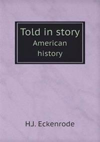 Told in Story American History