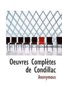 Oeuvres Completes de Condillac