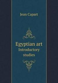 Egyptian Art Introductory Studies