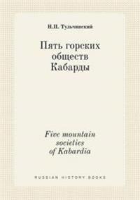 Five Mountain Societies of Kabardia