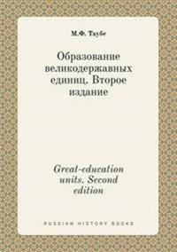 Great-Education Units. Second Edition