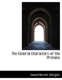 The General Characters of the Proteins