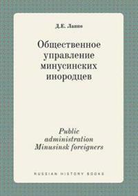 Public Administration Minusinsk Foreigners