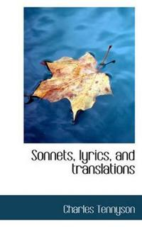 Sonnets, Lyrics, and Translations