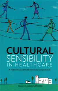 Cultural Sensibility in Healthcare