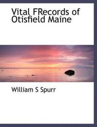 Vital Frecords of Otisfield Maine