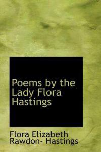Poems by the Lady Flora Hastings