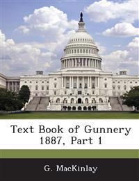 Text Book of Gunnery 1887, Part 1