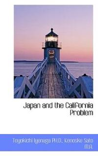 Japan and the California Problem