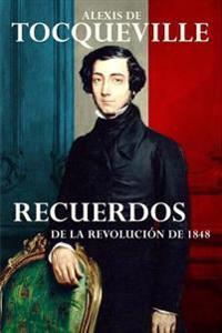 Recuerdos: de La Revolucion de 1848
