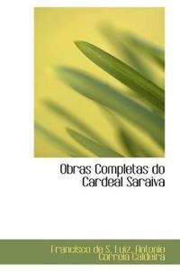 Obras Completas Do Cardeal Saraiva
