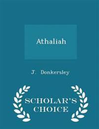 Athaliah - Scholar's Choice Edition