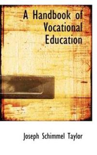 A Handbook of Vocational Education