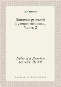 Notes of a Russian Traveler. Part 2