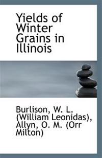 Yields of Winter Grains in Illinois