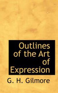 Outlines of the Art of Expression