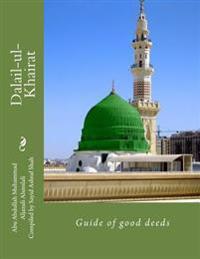 Dalail-UL-Khairat: Guide of Good Deeds