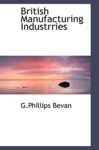 British Manufacturing Industrries