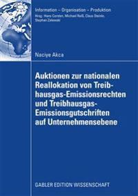 Auktionen Zur Nationalen Reallokation Von Treibhausgas-emissionsrechten Und Treibhausgas-emissionsgutschriften Auf Unternehmensebene