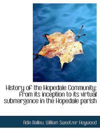 History of the Hopedale Community