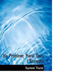 Un Probleme Moral Dans L'antiquite