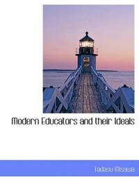 Modern Educators and Their Ideals