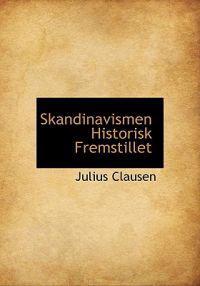 Skandinavismen Historisk Fremstillet