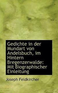 Gedichte in Der Mundart Von Andelsbuch, Im Hintern Bregenzerwalde