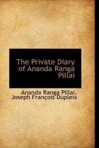 The Private Diary of Ananda Ranga Pillai