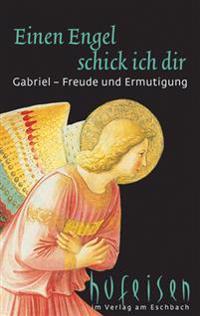 Einen Engel schick ich dir - Gabriel