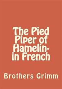 The Pied Piper of Hamelin- In French