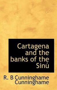 Cartagena and the Banks of the Sin