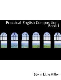 Practical English Composition Book I