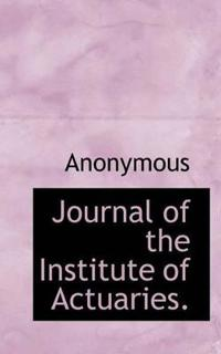 Journal of the Institute of Actuaries.