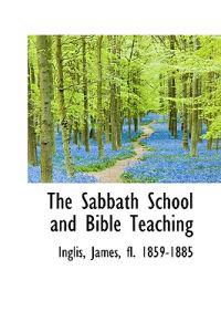 The Sabbath School and Bible Teaching