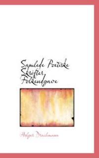 Samlede Poetiske Skrifter