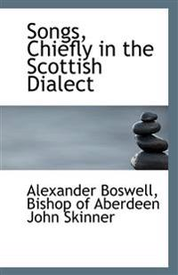 Songs, Chiefly in the Scottish Dialect