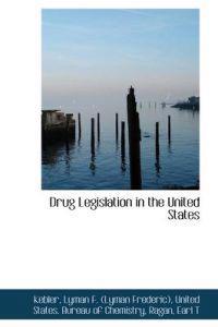 Drug Legislation in the United States