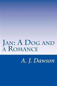 Jan: A Dog and a Romance